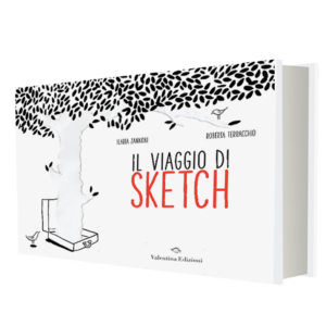 il-viaggio-di-sketch-roberta-terracchio-illustratrice-ilaria-zannoni-valentina-edizioni